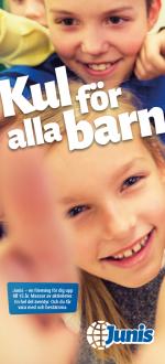 Kul för alla barn – om Junis